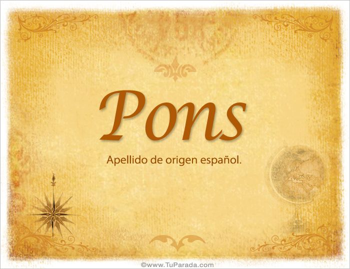 Apellidos, orígenes, Origen del apellido Pons - Origen de Pons, significado y origen de los apellidos, apellido Pons, cuál es el origen de Pons? - Tu Parada