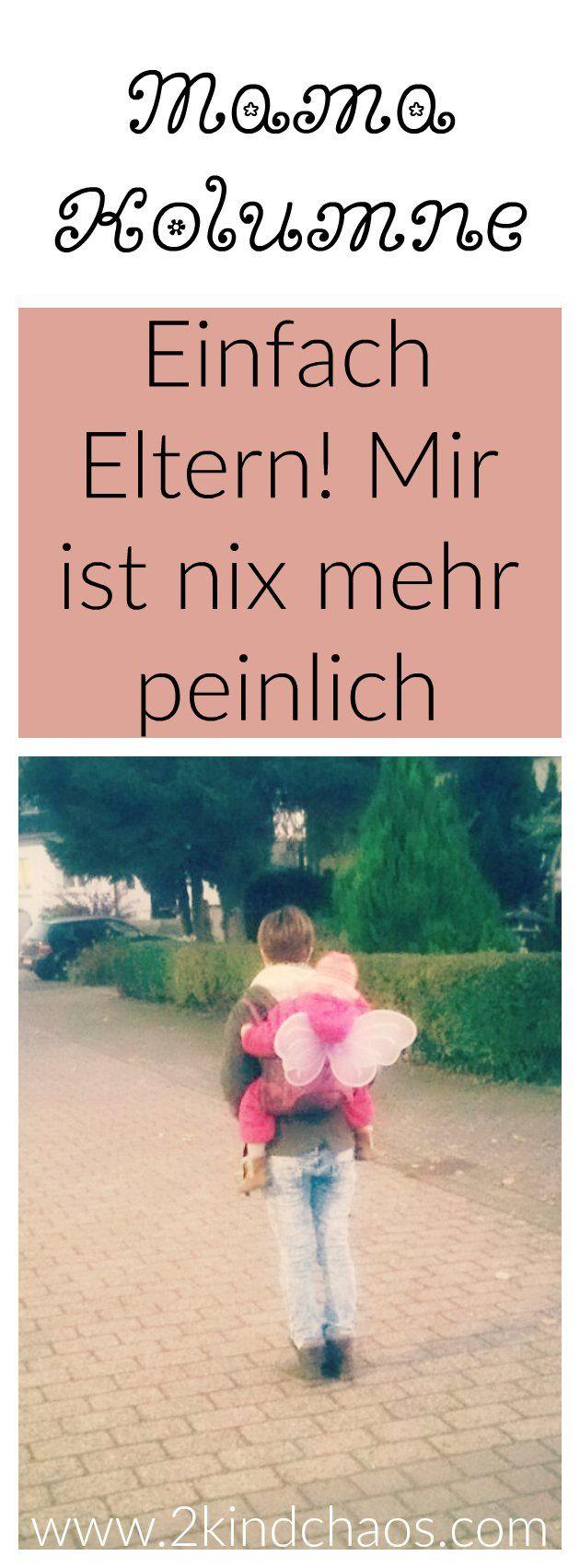 Mama Kolumne: Seitdem ich Mama bin, ist mir nix mehr peinlich! Sorry an alle kinderlosen Freunde...
