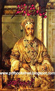 Bahadur Shah Zafar By Amir Ahmad Alvi