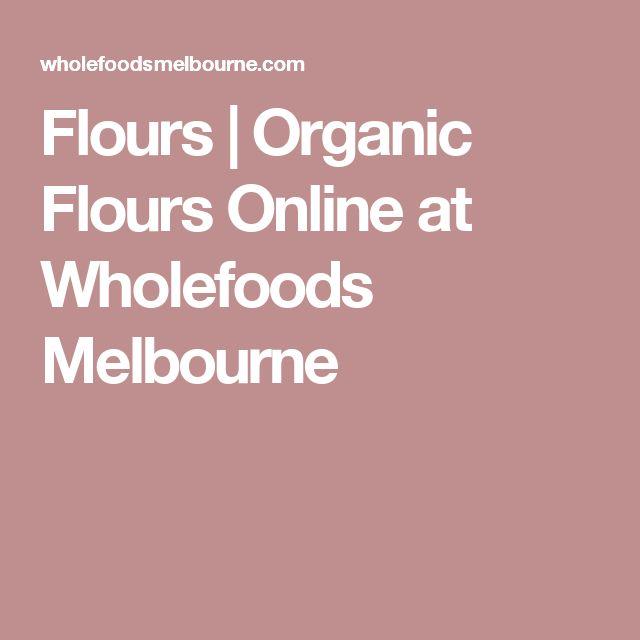 Flours | Organic Flours Online at Wholefoods Melbourne