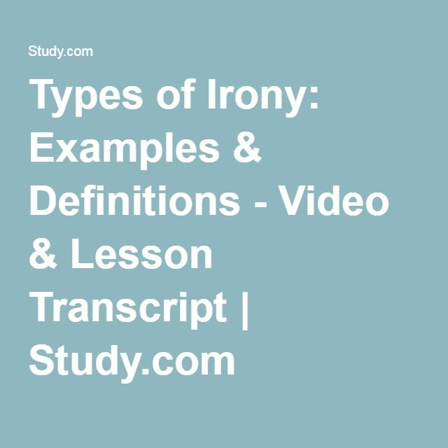 Types of Irony: Examples & Definitions - Video & Lesson Transcript | Study.com