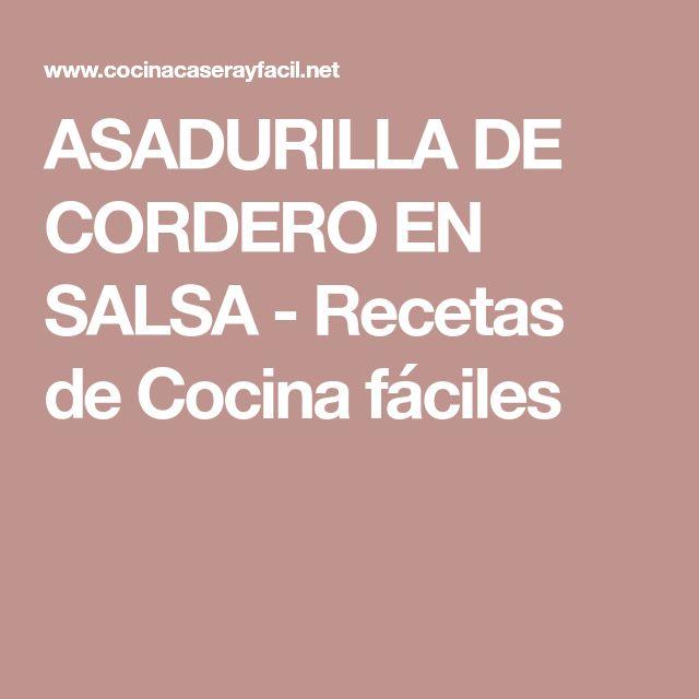 ASADURILLA DE CORDERO EN SALSA - Recetas de Cocina fáciles