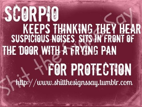 Scorpio Noises --I'm a nervous nelly