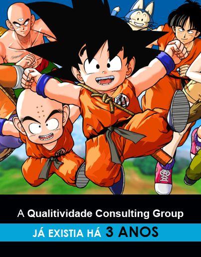 Qualitividade Consulting Group 20 anos  Quem se lembra da série de sucesso Dragan Ball? Foi exibida, pela primeira vez, pela Sic, em 1996....