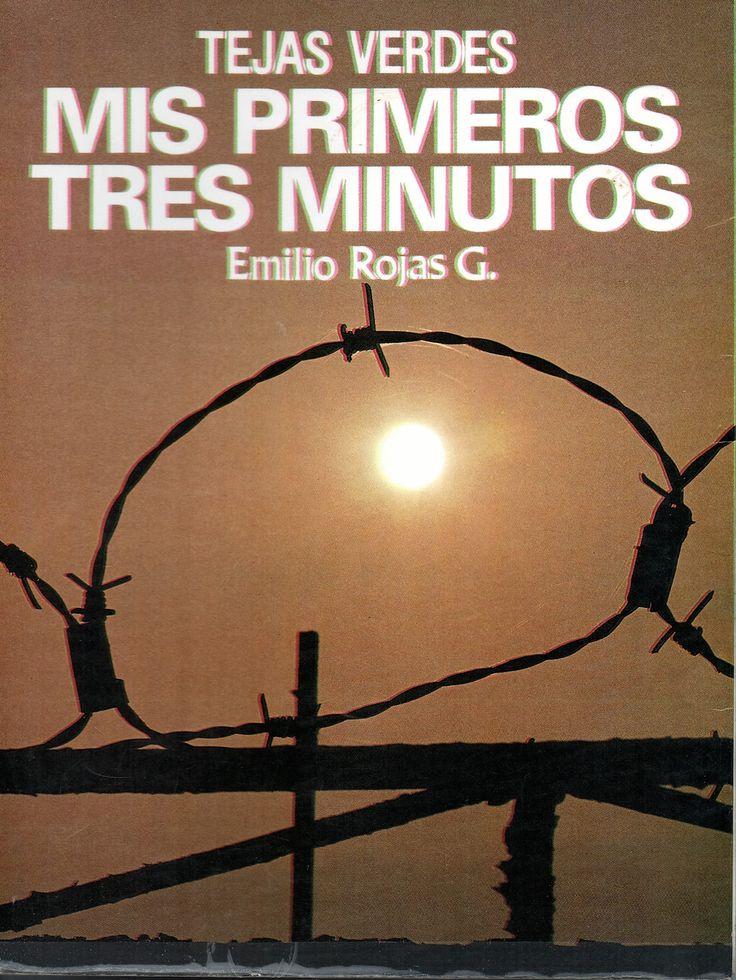 Tejas Verdes, mis primeros tres minutos.  Emilio Rojas Gómez 1990