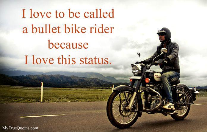 Bike Lover Status Bike Rider Rider Quotes Bike Lovers