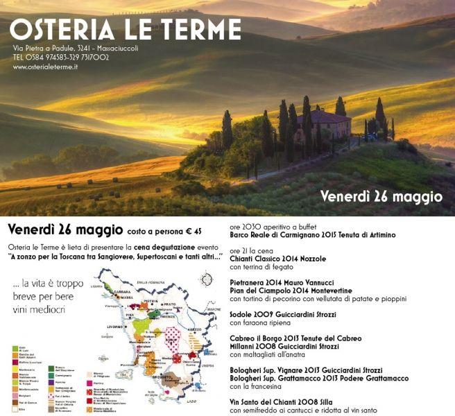 """Cena degustazione evento """"A zonzo per la Toscana"""" da Ristorante Pizzeria Enoteca Le Terme a Massaciuccoli, Massarosa"""