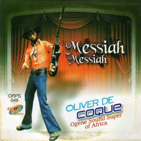 Oliver De Coque - Messiah Messiah - CD