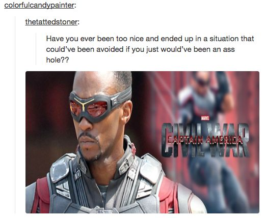"""When they pointed out what a pure, loyal bird knight Sam Wilson is. 