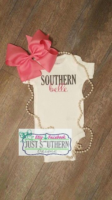 Southern Belle. First. Baby Girl. Toddler. Tshirt. Www.etsy.com/shop/JustSouthernDzignz www.facebook.com/JustSouthernDzignz trendy family must haves for the entire family ready to ship! Free shipping over $50. Top brands and stylish products