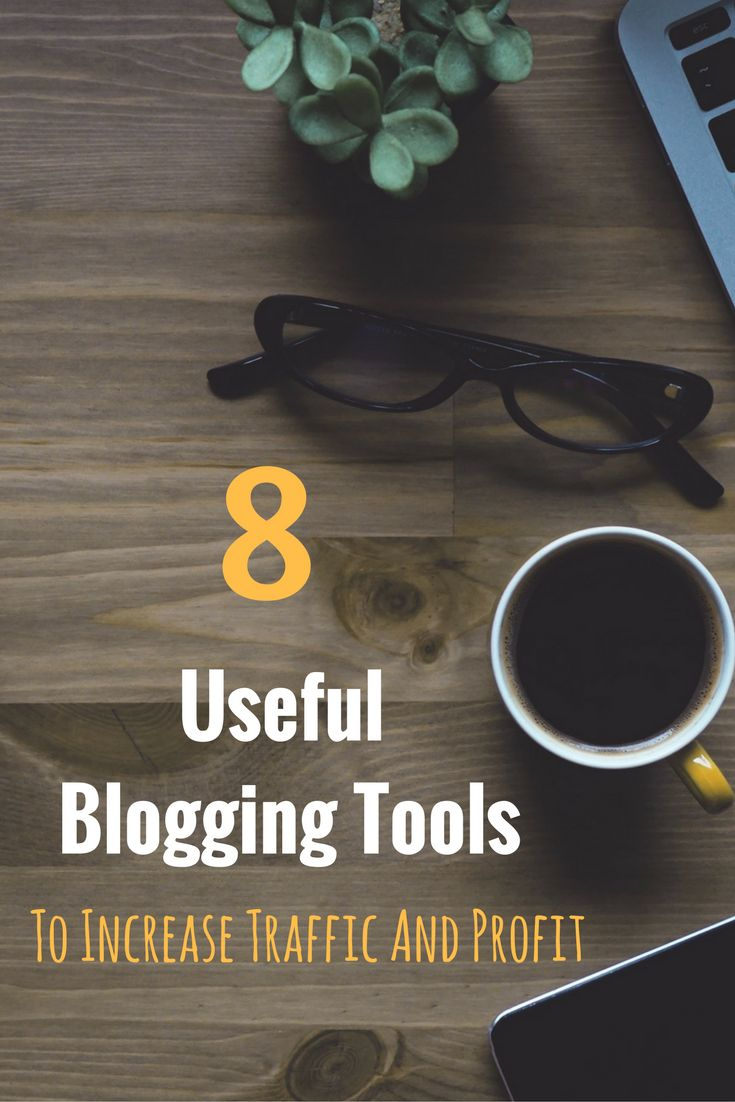 8 useful blogging tools you need to start using!