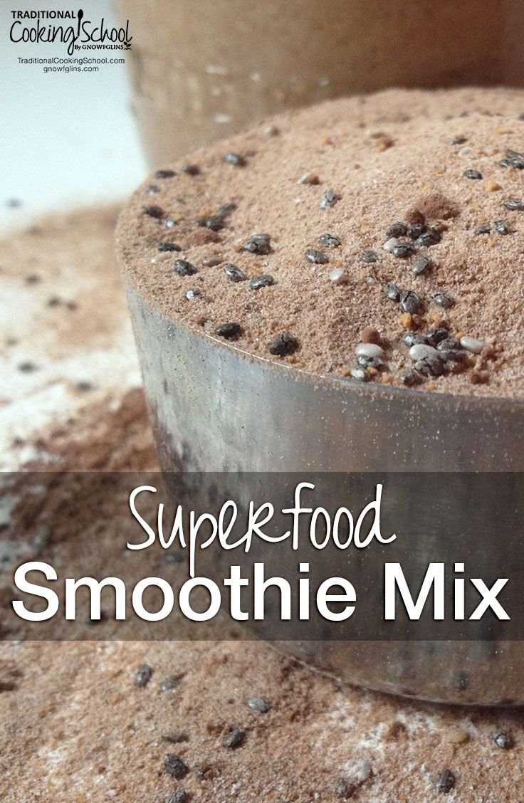 Superfood Smoothie Mix | You want to add superfoods like chia seeds, raw cacao, hemp seeds, gelatin, and Vitamin C to your smoothies... Yet before you know it, you've dipped into half a dozen containers and made a powdery mess on the counter. Light bulb moment: Why not make a mix of all the dry superfood add-ins I regularly use in our smoothies? | TraditionalCookingSchool.com