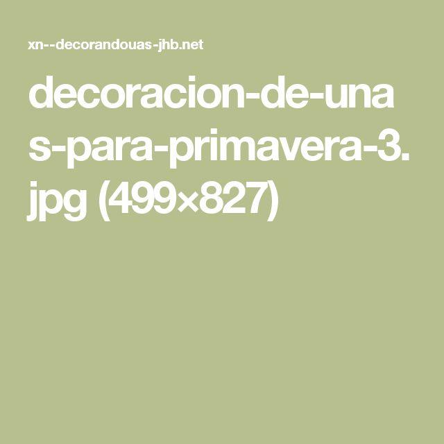 decoracion-de-unas-para-primavera-3.jpg (499×827)