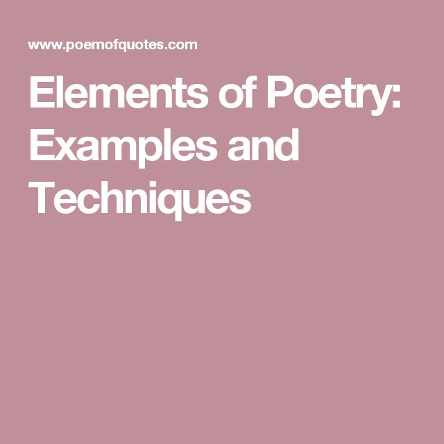 Elements of Poetry: Examples and Techniques