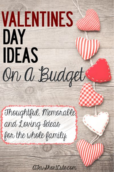 Valentine's Day Ideas on a Budget. Show you care without blowing your budget.