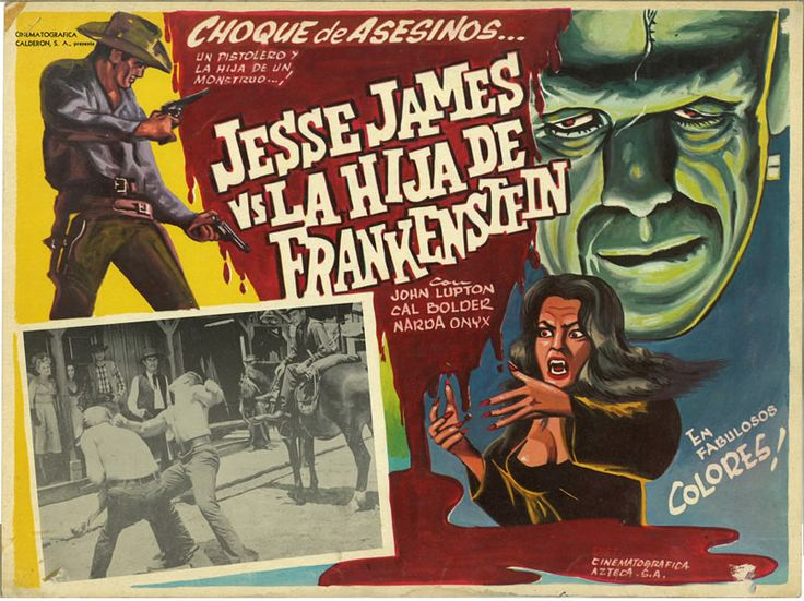 Jesse James Meets Frankenstein's Daughter (1966) Stars: John Lupton, Narda Onyx, Cal Bolder, Jim Davis ~  Director: William Beaudine