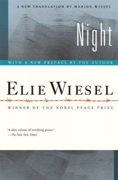 Night / Elie Wiesel ; translated from the French by Marion Wiesel.