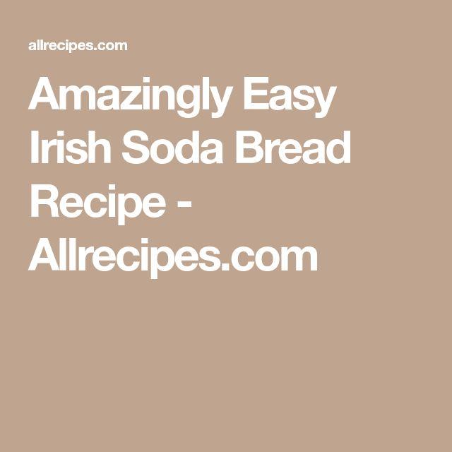 Amazingly Easy Irish Soda Bread Recipe - Allrecipes.com