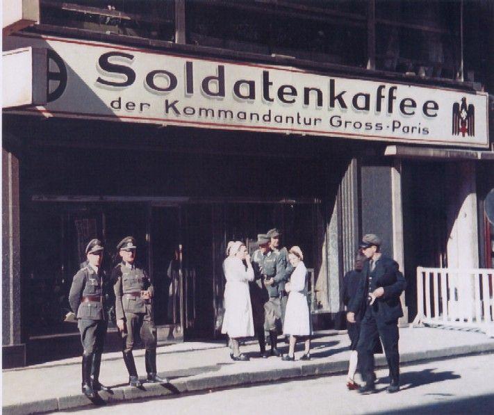 Paris 1940 - 44 German soldiers strut nonchalantly around the city; they were hated. Soldatenkaffee der Kommandantur Paris