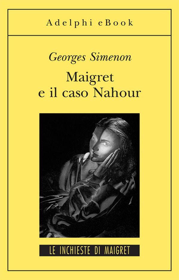 Maigret e il Caso Nahour
