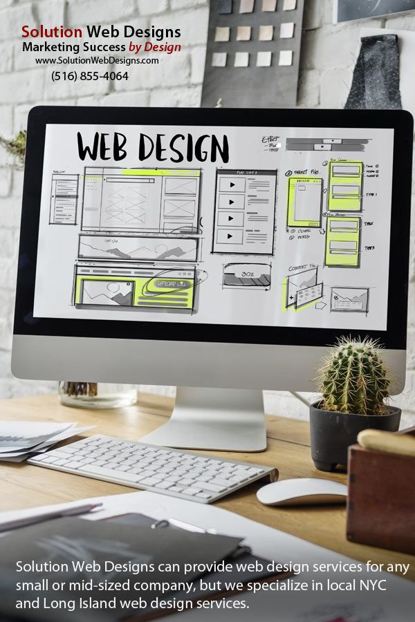 Web Design Agency For Small And Mid Sized Business Https Www Solutionwebdesigns Com Web Design Long Island Web Design Web Design Agency Web Design Marketing
