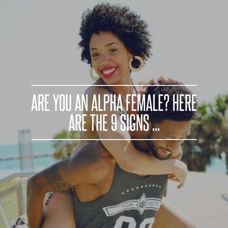 signs you dating an alpha female Signs you dating an alpha female dating signs you dating an alpha female click on link to view:-----※ signs you dating an alpha female - click here.