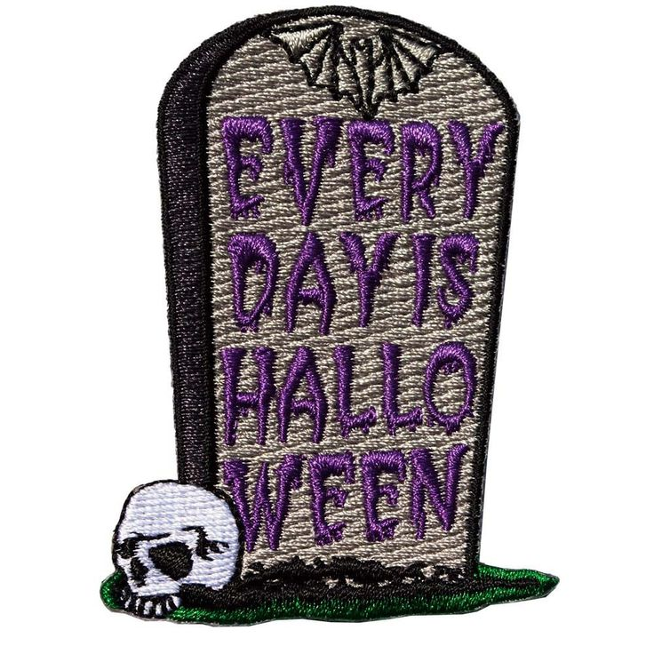 Everyday is Halloween gravestone embroidered iron on patch - By Kreepsville 666…