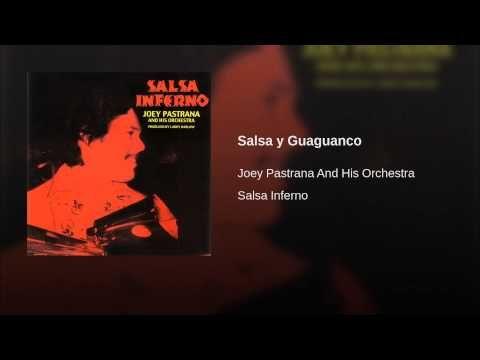 """""""Salsa y Guaguanco""""  - JOEY PASTRANA"""
