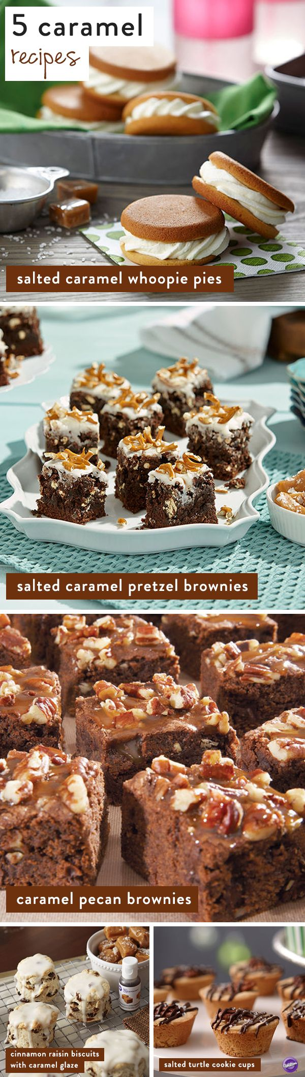 Five superb yummy caramel recipes for you to try: salted caramel whoopie pie, salted caramel pretzel brownies, caramel pecan brownies, cinnamon biscuit with caramel galze, and salted cookie cups!