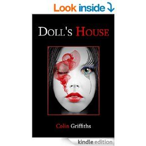 Doll's House eBook: Colin Griffiths: Amazon.co.uk: Kindle Store