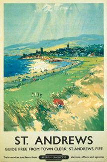 ST. ANDREWS Guide Free From Town Clerk, St. Andrews, Fife Train services and fares from British Railways stations, offices and agencies. GOLF LINKS Vintage Reprint Travel Poster - St. Andrews, Scotland - available at www.sportsposterwarehouse.com