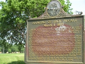Historical Marker - Hanging of Jack McCall, the man who shot Wild Bill Hickock during a poker game in Deadwood, SD.