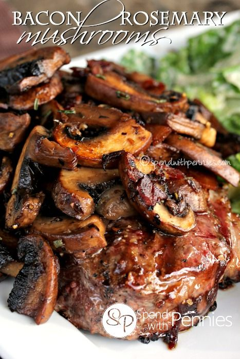 Bacon Rosemary Mushrooms! Amazing on steaks, burgers or as a side dish!