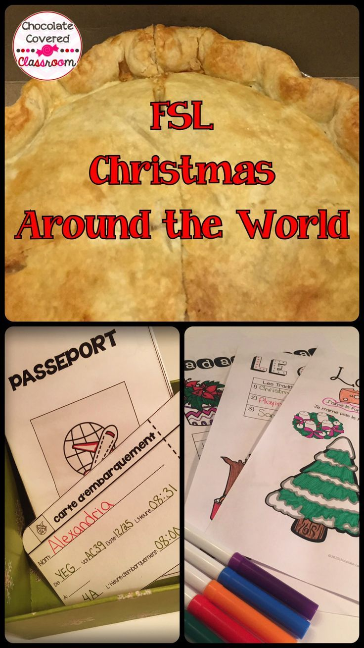 French Christmas Around the World! Have a blast in your FSL class this December learning about French culture.