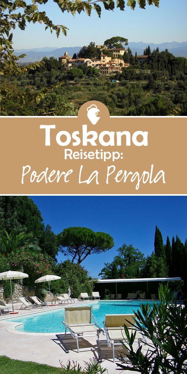 Italien Toskana Urlaub Reisen Pool Sommerurlaub Reisetipps