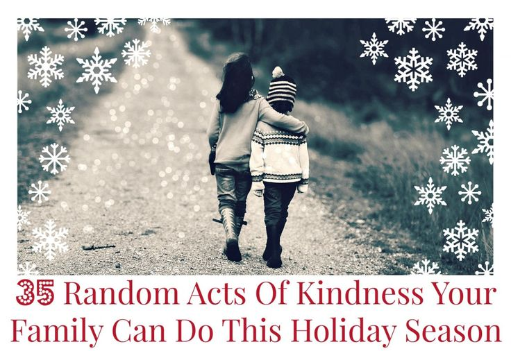 5 Random Acts of Kindness to Warm Your Heart