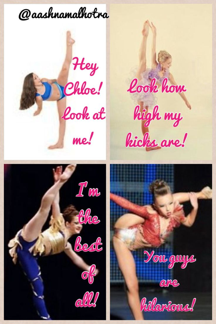 "Dance moms comics credit to @aashnamalhotra: ""Kendall: Hey Chloe! Look at me! Chloe: Look how high MY kicks are! Brooke: I'm the best of all! Sophia: You guys are hilarious!"""