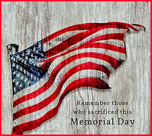 Remember those who sacrificed this Memorial Day