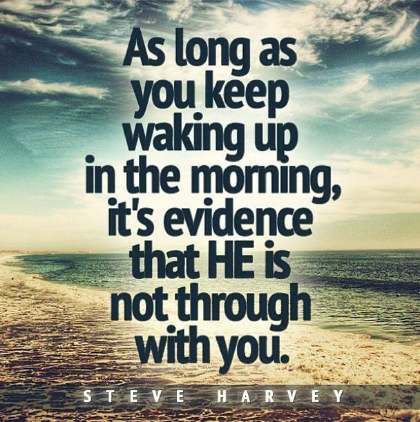 Amen! Godly Encouragement from @Steve Harvey