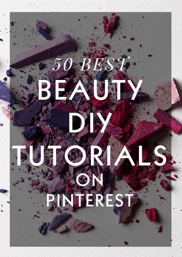 50 BEST diy beauty tutorials on Pinterest!   www.hbtonline.com.au   #DIYbeauty #bestofthebest #tutorial