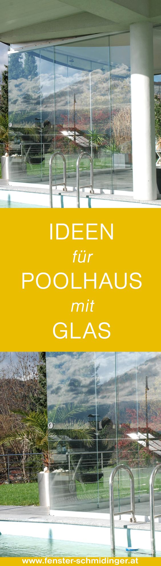 #Poolhaus #Glas #Ideen