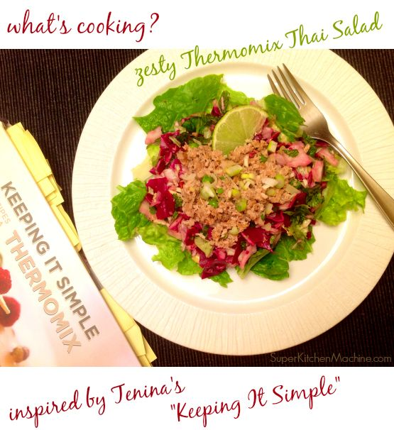 Tonight's Thermomix salad totally inspired by new #cookbook @Cooking with Tenina -- so many great recipes to choose from!