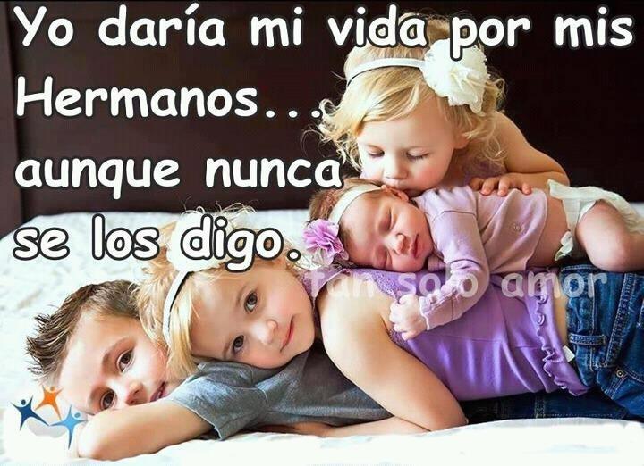 Amo a mis hermanos...