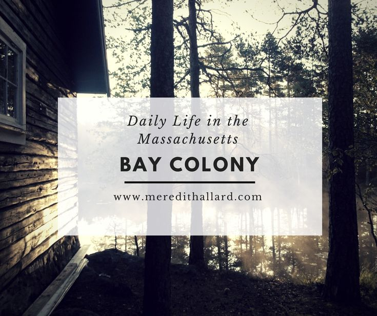 What was life like in the Massachusetts Bay Colony? Here are some interesting facts.