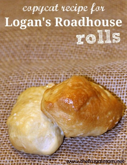 Indulge With This copycat Recipe for Logan's Roadhouse Rolls