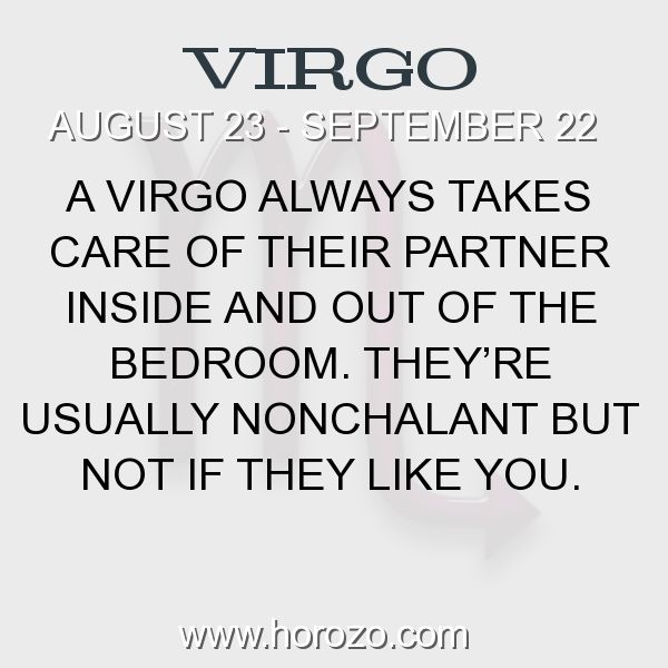 Fact about Virgo: A Virgo always takes care of their partner inside and out of the bedroom. They're usually nonchalant but not if they like you. #virgo, #virgofact, #zodiac. More info here: www.horozo.com