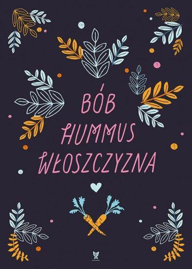 Plakat Bób hummus włoszczyzna II