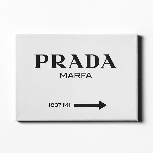 Prada Marfa - Canvas – NakedLoft co.