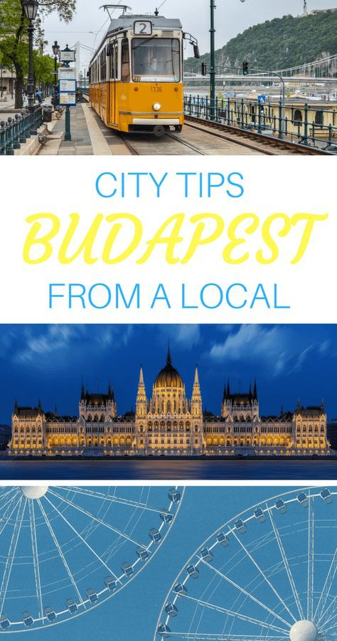 Budapest City Tips from a Local - The Best Things to do in Budapest Hungary According to a Local Travel Blogger via @WanderTooth