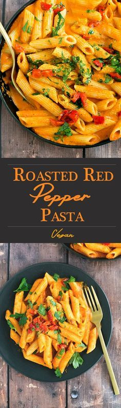 Healthy, Delicious Roasted Red Pepper Pasta. Vegan/GF Option, Made in under 20 minutes.